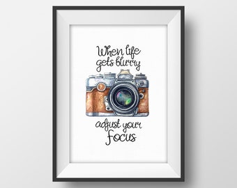 Camera Print, Photography Print, Photographer Quote, Photographer Gift, Camera Home Decor, Vintage Camera Printable, Motivational Poster