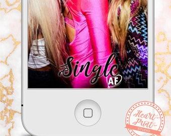 Single AF, Anti Valentine's Day Snap Chat Geofilter, Singles Valentine Day Ideas, Singles Awareness Day, I Love Myself
