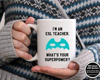 ESL Teacher Gifts, Thank You Teacher Appreciation Week, TEAL What's Your Superpower Mug, English as a Second Language Teacher Gift Idea