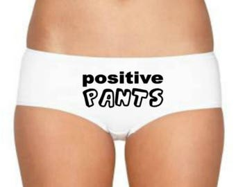 Positive Pants, Positive Panties, Custom Good Luck Gift, Leaving Gift, Funny Gift, Funny Slogan, Personalized Knickers Boy Shorts Underwear