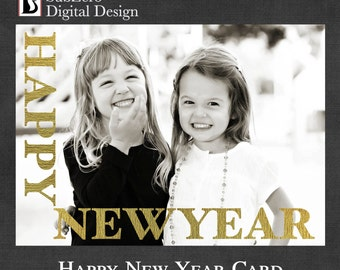 New Year Gold and Glitter Photo Card- Digital File - You Print - Customizable Holiday Card 5x7