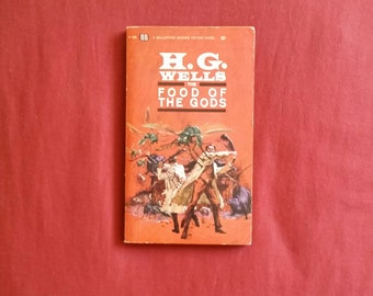 H.G. Wells - The Food of the Gods (Ballantine Books undated - 1960s or 70s)