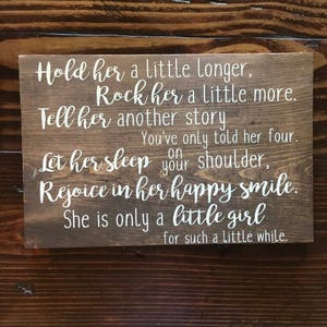 Rustic Baby Girl Nursery Wood Sign|| Baby Boy Wood Sign||  Rustic Distressed Wood Sign|| Hold Her a little longer|| Rock her a little more||