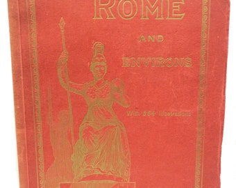 ROME AND ENVIRONS, E. Richter, With 664 Illustrations Travel circa 1940 Rare!