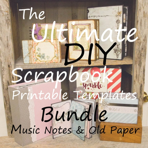 The Ultimate DIY Scrapbook Printable Templates Music Notes, Old Paper , Plain, + Add On Mats