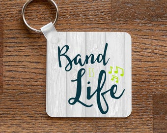 Band is Life - Marching Band Music Themed Keychain
