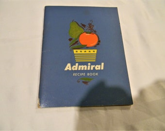 Great 1950's Admiral Cookbook from Admiral Corporation