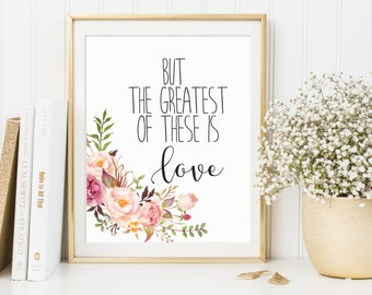 1 Corinthians 13:13, Bible Verse Printable, Scripture Print, Christian Wall Art, But The Greatest Of These Is Love, Scripture Quote