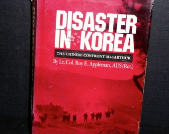 Disaster In Korea -The Chines Confront MacArthur- 1989 1st edition