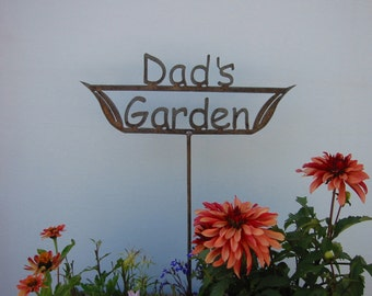 SHIP NOW - Great Father's Day Gift - Dad's Garden Sign - Metal outdoor sign