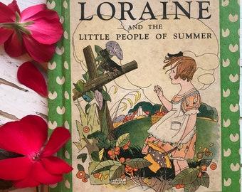 Loraine and the Little People of Summer • 1936• Fairies • Elizabeth Gordon • Vintage Children's Book •