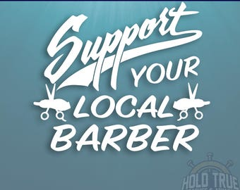 Barber Decal - Pick SIZE and COLOR - Support Your Local Barber - Barber Sticker - Barbershop Decal - SYL Barber - Barbershop -