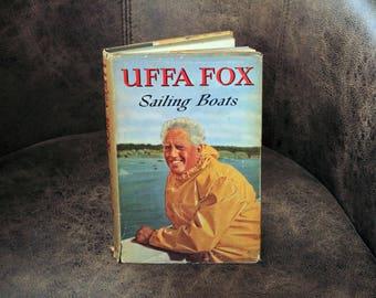 SAILING BOATS by Uffa Fox - First Edition