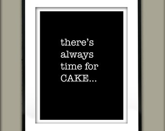 Time for Cake Poster Print. Black and White Typography Minimalist Retro Kitchen Art Print Quote Item G1029