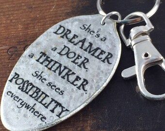 She's a Dreamer, a Doer, a Thinker, She sees Possibility Everywhere Keychain, Inspirational Gifts for Her, Graduation Gift for Her