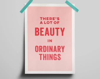 Ordinary Beauty A3 Art Print
