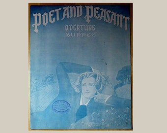 Antique 1914 Sheet Music Beau Arts Edition Poet and Peasant Overture by Suppee