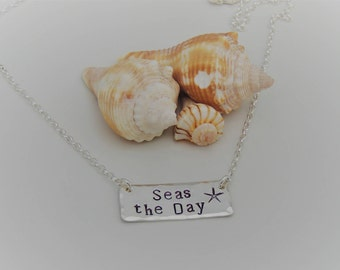 NEW! Seas the Day Necklace - Custom Bar Necklace - Custom Hand Stamped - Inspirational Necklace - Sterling Silver - Inspirational Jewelry