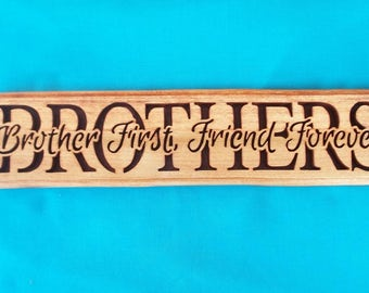 Brother-Brother First Friend Forever Scroll Saw Wall Decor Plaque