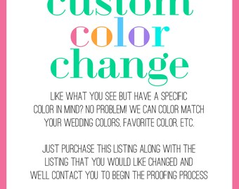 Custom color change fee | Change the color of your card to make it match your wedding or event