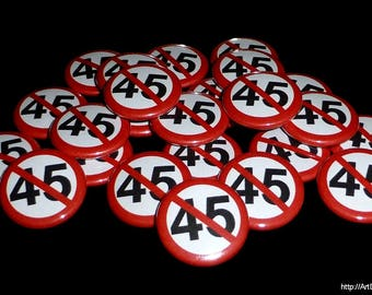 No 45 1 Inch Pinback Buttons - No Trump Button Style #2 - Magnets, Zipper Pulls, Hair Ties, Shoe Lace Charms