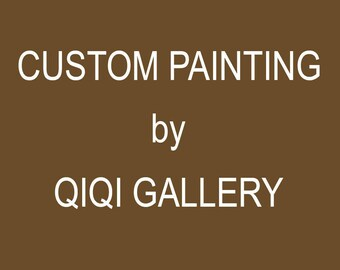 Custom painting for Lisa  by QiQiGallery
