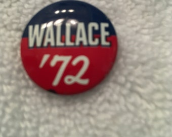 Presidential Campaign Pin Back, Wallace '72 pin, 1 inch