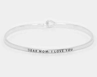 Dear Mom: I Love You hook bracelet- Silver brass