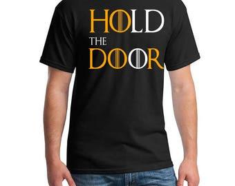 Game of Thrones, Hodor, Hodor Shirt, Hodor  Hold the Door Shirt, Jon Snow, Starks, Stark House, GOT, Fandom Shirt, Game of Thrones Shirt