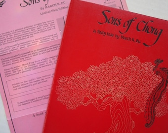 Rare Autographed/Numbered Limited First Edtion of SONS OF CHONG: A Fairy Tale by March K. Eu, 1978
