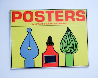 Vintage poster making book - Posters by Howard Boughner - 1962