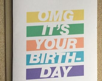 OMG It's Your Birthday Let's Celebrate - Birthday Card
