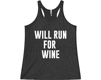 Will Run For Wine - Running Tank, Running Tanks, Funny Running Shirt, Running Shirt, Running Shirts, Marathon Shirt, Running Tank Top
