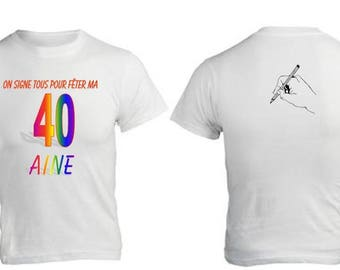 white t-shirt for birthday sign by your friends