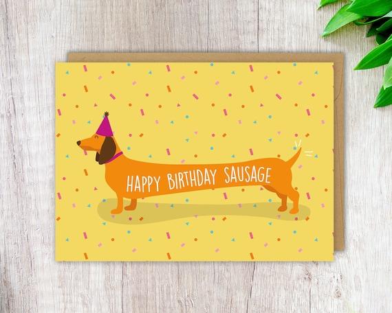 Dachshund Birthday Card Sausage Dog Birthday Card Happy