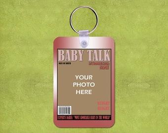 "Baby Talk Magazine Cover 2"" x 3"" Fiberglass Reinforced Plastic Keychain with Your Photo Mother's Day New Born Birthday Photo Keychain"
