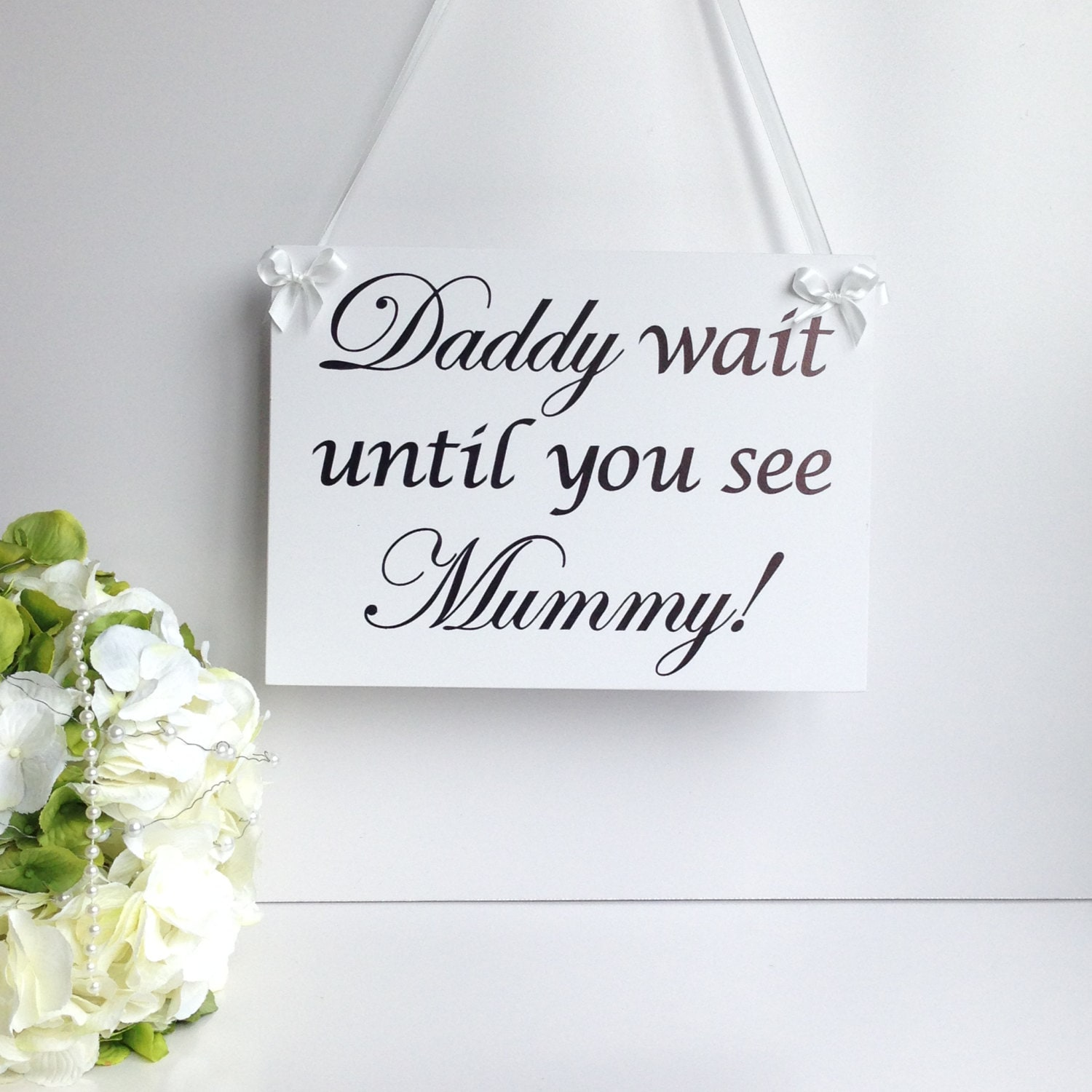 Wedding Page Boy Plaque Sign Daddy Wait Until You See