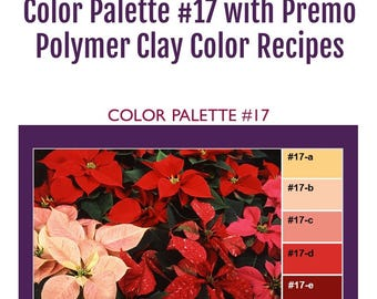 Premo Polymer Clay Color Mixing Recipes for Color Palette #17