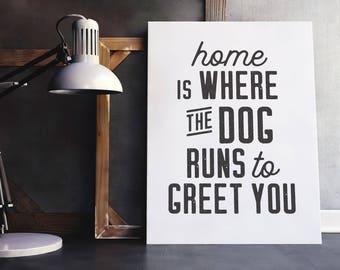 Home Dog Print