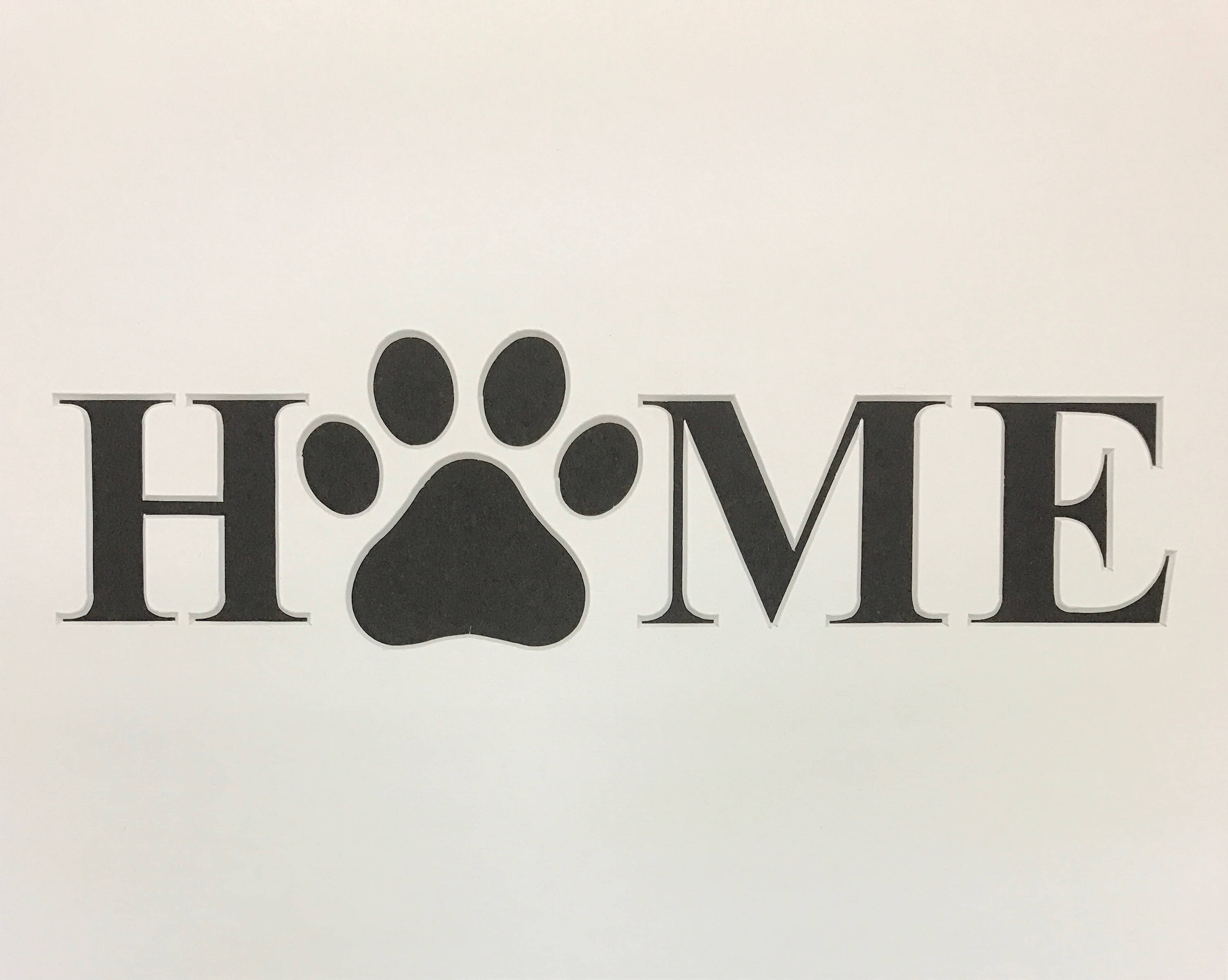 Home With Dog Paw Stencil Made From 4 Ply Mat Board