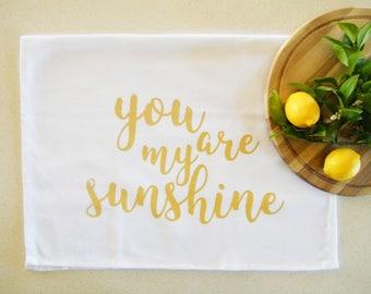 You are my sunshine cotton tea towel