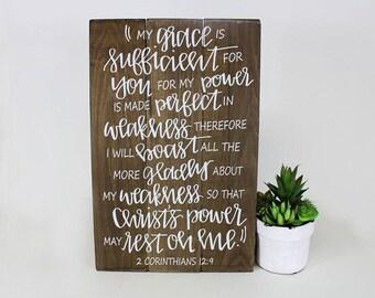 My Grace is Sufficient 2 Corinthians 12:9 Wood Sign