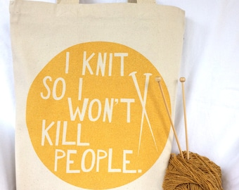 Yellow Glitter-I Knit So I Won't Kill People-Hand Silkscreened 10 oz Cotton Canvas Tote