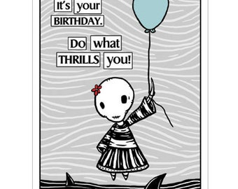 Ennui Birthday Thrill  -  GingerDead Goth / Alternative Greeting Card with Envelope - Comic,Humor