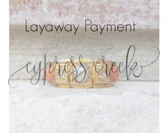 Layaway Payment For Sally~ No longer available for purchase~ Due 17th of each month
