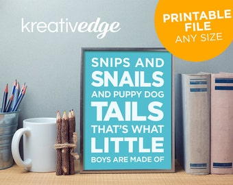 Snips and Snails and Puppy Dog Tails That's What Little Boys Are Made Of - DIGITAL DOWNLOAD Boys Printable item Nursery Wall Art Decor Print