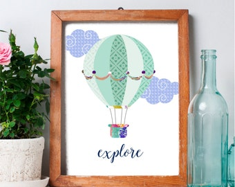 Explore Art Print, Printable Wall Art, Hot Air Balloon Nursery Print, Nursery Decor