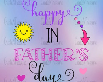 Father's Day SVG, DXF, cutting file for Silhouette Cameo and Cricut design space. Happy Father's Day vinyl cutting design.