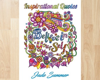 Inspirational Quotes by Jade Summer (Coloring Books, Coloring Pages, Adult Coloring Books, Adult Coloring Pages, Coloring Books for Adults)