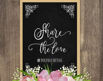 Share the love sign, Wedding hashtag sign printable, DIY wedding photo booth sign, Country wedding decorations, Personalized wedding signs